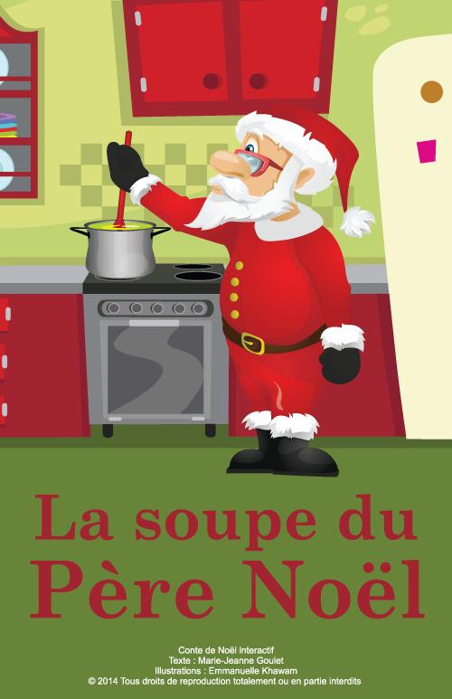 Conte anim la soupe du p re no l baluchon magique - Pere noel interactif ...